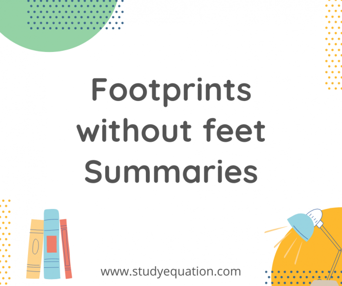 Footprints without Feet Summary Class 10 English