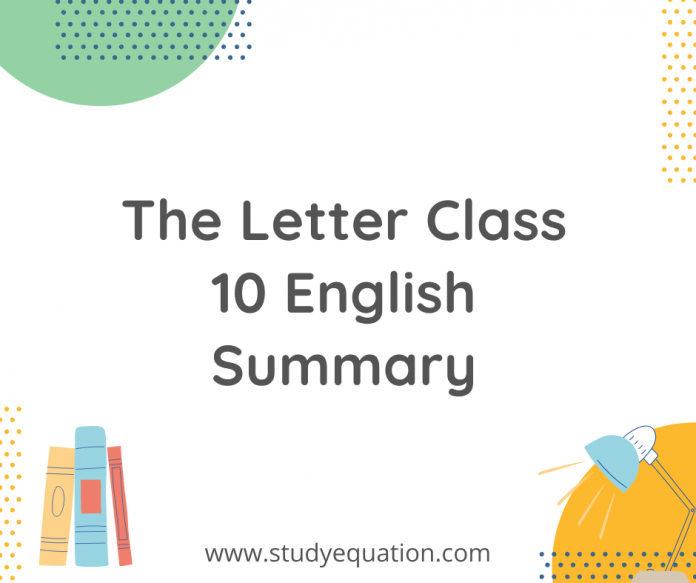 the letter class 10 english