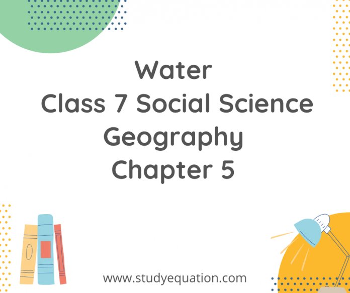 water class 7 social scienc georaphy chapter 5