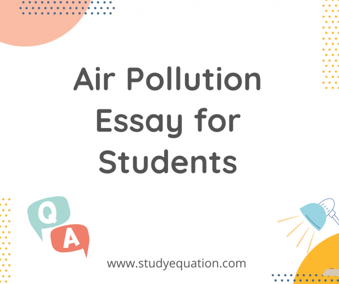 Air Pollution Essay for students