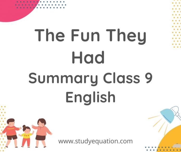 NCERT Solutions for Class 9 English Beehive Chapter 1 The Fun They Had